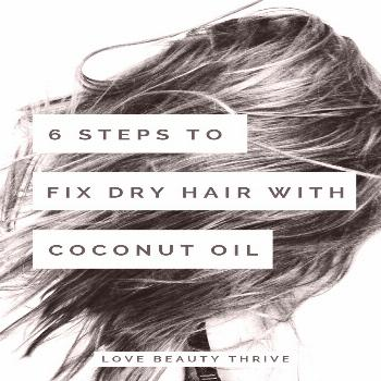6 Simple Steps To Fix Dry, Damaged Hair With Coconut Oil | Love Beauty Thrive | www.lovebeautythriv