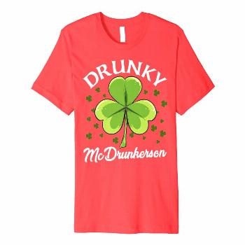 Funny St Patricks Day shirt Drinking DRUNKY MCDRUNKERSON Premium T-Shirt