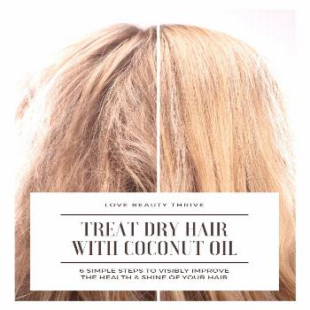 Hair How To Treat Dry, Damaged Hair With Coconut Oil In 6 Simple Steps | Love Beauty Thrive |  | Vi